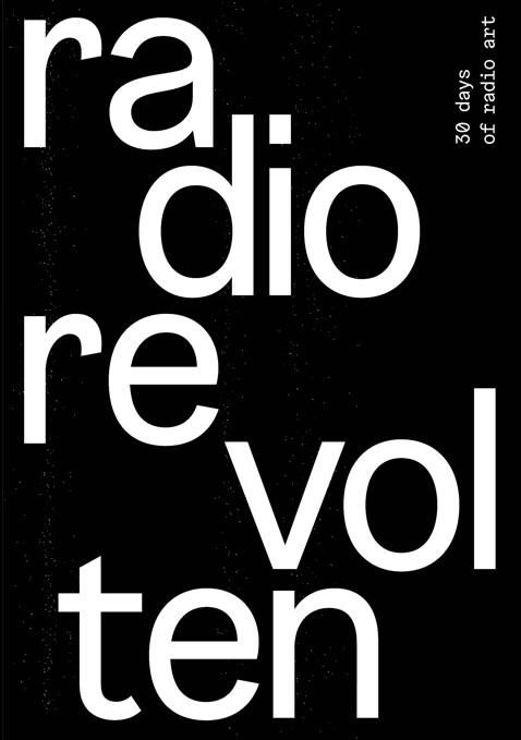 Radio Revolten. 30 Days of Radio Art